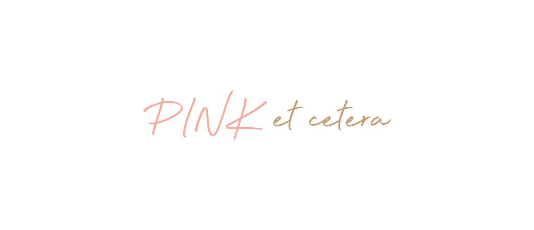 Pinketcetera – Blog mode lifestyle voyage